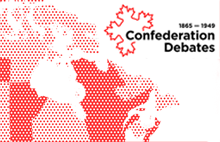 The Confederation Debates - map of Canada